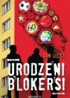 Okładka książki - Urodzeni blokersi