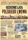 okładka - Ostatnie lata polskiego Lwowa