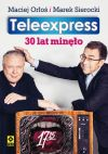 Ok�adka - Teleexpress. 30 lat min�o