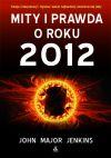 Ok�adka - MITY I PRAWDA O ROKU 2012
