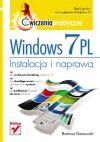 Ok�adka - Windows 7 PL. Instalacja i naprawa �wiczenia praktyczne