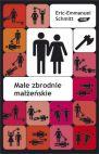 Okładka ksiązki - Małe zbrodnie małżeńskie