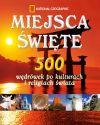 Ok�adka - Miejsca �wi�te. 500 w�dr�wek po kulturach i religiach �wiata