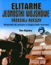 Okładka książki - Elitarne jednostki wojskowe Trzeciej Rzeszy. Niemieckie siły specjalne w drugiej wojnie światowej