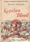 Okładka książki - Kapitan Blood. Powieść o korsarzach siedemnastego wieku.