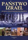 Okładka ksiązki - Państwo Izrael. Analiza politologiczno-prawna