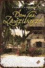 Okładka książki - Dom na Zanzibarze