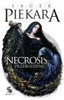 Okładka książki - Necrosis. Przebudzenie