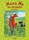 Ok�adka - Mama Mu na drzewie i inne historie
