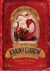 Okładka książki - O pewnej dziewczynce i jej podróży wokół krainy czarów na okręcie własnoręcznie wykonanym