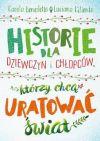 okładka - Historie dla dziewczyn i chłopców, którzy chcą uratować świat