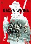 okładka - Nasza wojna. Narody 1917-1923. Tom 2