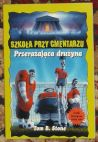 Okładka książki - Przerażająca drużyna Szkoła przy cmentarzu