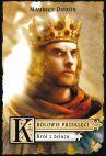 Okładka - Królowie przeklęci. Tom 1: Król z żelaza.
