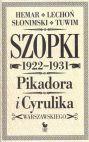 Okładka książki - Szopki polityczne Cyrulika Warszawskiego i Pikadora 1922-1931