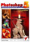 Okładka książki - Photoshop 5 w praktyce