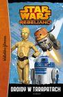 Okładka książki - Star Wars. Droidy w tarapatach