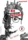 Okładka książki - Nie przejdziemy do historii