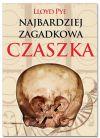 Ok�adka - Najbardziej zagadkowa czaszka