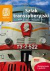 Ok�adka - Szlak Transsyberyjski. Moskwa - Bajka� - Mongolia - Pekin. Wydanie 5