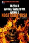Okładka książki - Trzecia wojna światowa według Nostradamusa