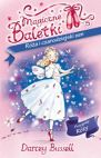 Okładka książki - Magiczne Baletki. Przygody Róży 5. Róża i czarodziejski sen