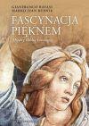 Ok�adka - Fascynacja pi�knem. Mi�dzy Bibli� a teologi�