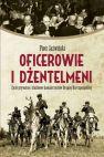 Okładka książki - Oficerowie i dżentelmeni