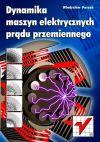 Okładka książki - Dynamika maszyn elektrycznych prądu przemiennego