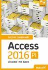 Okładka książki - Access 2016 PL w biurze i nie tylko