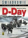 Ok�adka - �wiadkowie – zapomniane g�osy. D-Day