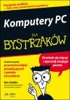 Okładka książki - Komputery PC dla bystrzaków
