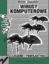Okładka książki - Wirusy komputerowe. Leczenie i profilaktyka