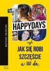 Okładka książki - 100happydays, czyli jak się robi szczęście w 100 dni