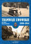 okładka - Tramwaje lwowskie 1800-1944