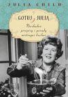 Okładka książki - Gotuj z Julią. Niezbędne przepisy i porady mistrzyni kuchni