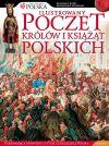 Okładka książki - Ilustrowany poczet królów i książąt polskich