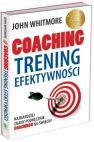 Okładka książki - Coaching. Trening efektywności