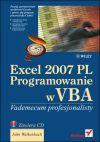 Ok�adka - Excel 2007 PL. Programowanie w VBA. Vademecum profesjonalisty