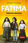 Okładka książki - Fatima. Stuletnia tajemnica. Nowo odkryte dokumenty 1915-1929