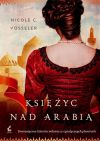 Okładka ksiązki - Księżyc nad Arabią
