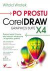 Okładka ksiązki - Po prostu CorelDraw Graphics Suite X4