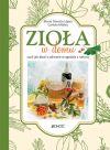 Ok�adka - Zio�a w domu, czyli jak dba� o zdrowie w zgodzie z natur�