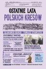 okładka - Ostatnie lata polskich Kresów