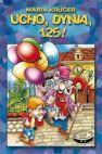 Okładka ksiązki - Ucho, dynia, 125