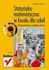 Okładka ksiązki - Statystyka matematyczna w Excelu dla szkół. Ćwiczenia praktyczne