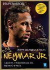 Okładka - Neymar. Chłopak, który urodził się by grać w piłkę