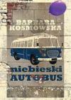 Okładka ksiązki - Niebieski autobus
