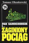 Okładka ksiązki - Pan Samochodzik i .. zaginiony pociąg t.26