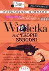 okładka - Wioletka na tropie zbrodni